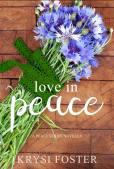 Krysi Foster Love in Peace
