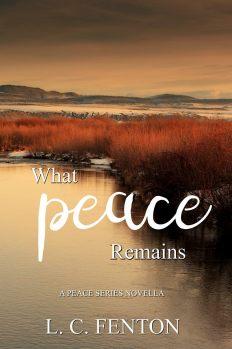 L.C.Fenton What Peace Remains